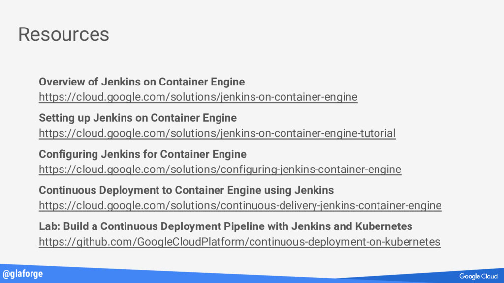 @glaforge Resources Overview of Jenkins on Cont...