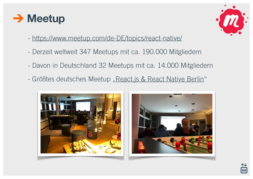 - https://www.meetup.com/de-DE/topics/react-nat...