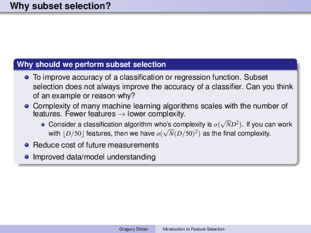 Why subset selection? Why should we perform sub...
