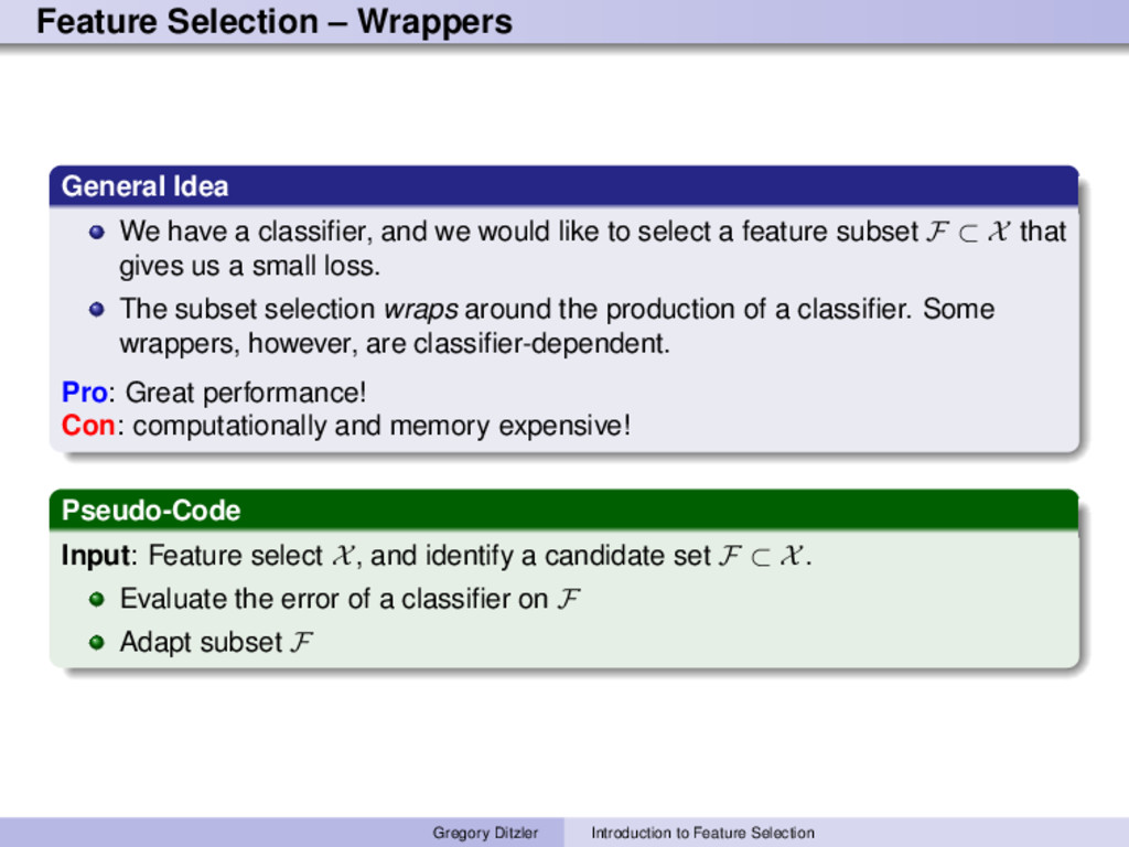 Feature Selection – Wrappers General Idea We ha...