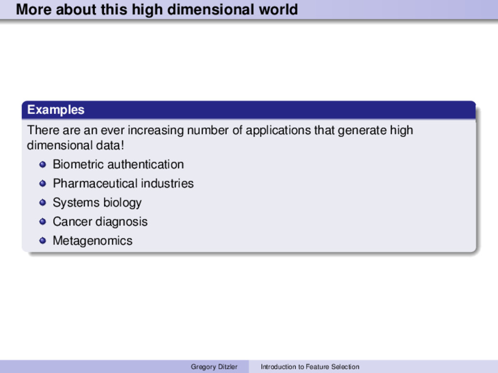 More about this high dimensional world Examples...