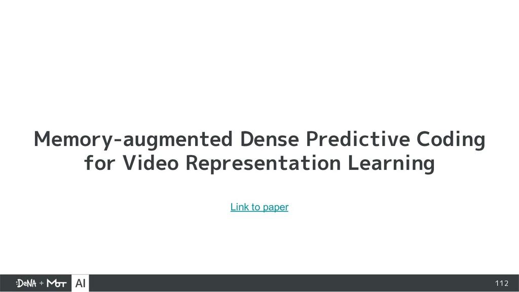 112 Memory-augmented Dense Predictive Coding fo...