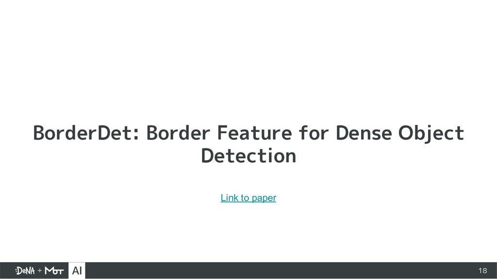 18 BorderDet: Border Feature for Dense Object D...