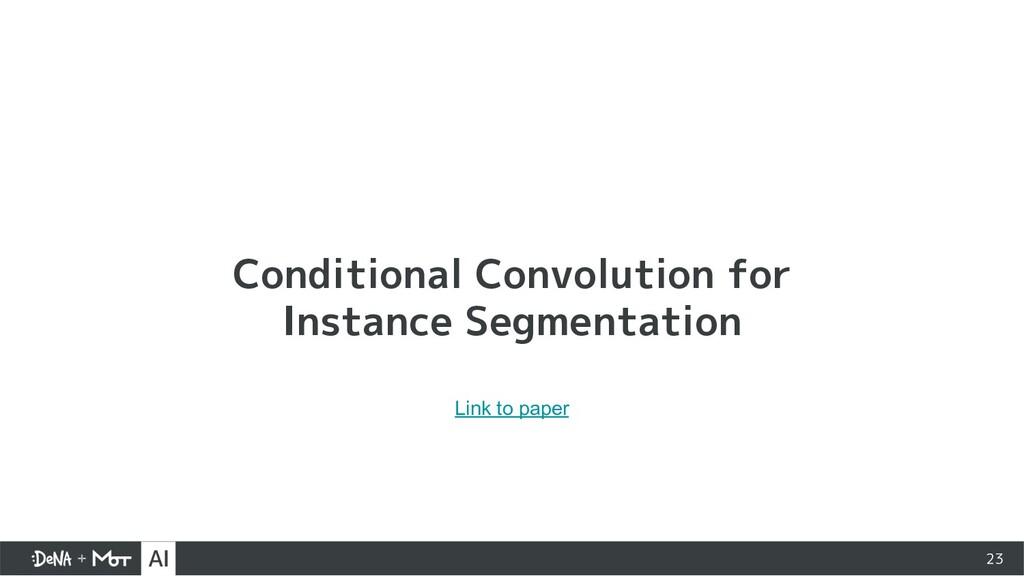 Conditional Convolution for Instance Segmentati...
