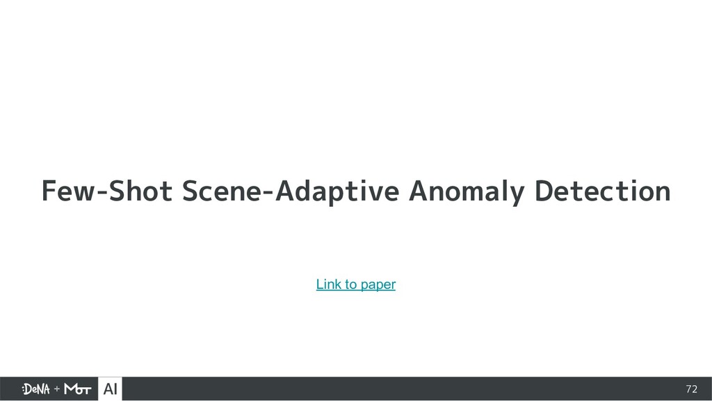72 Few-Shot Scene-Adaptive Anomaly Detection Li...