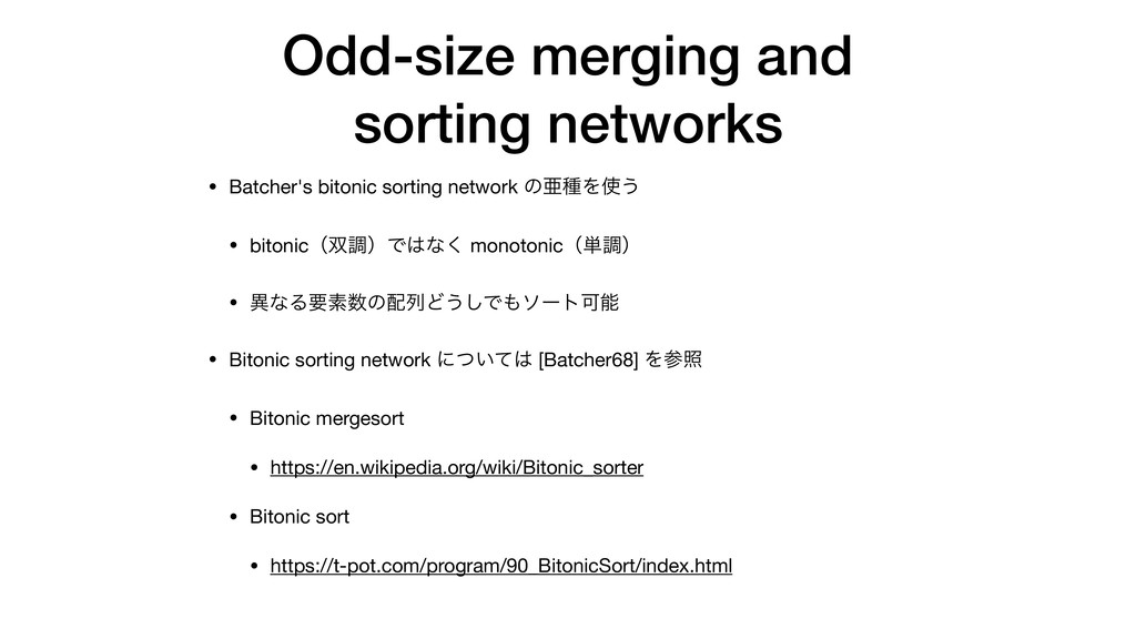 Odd-size merging and sorting networks • Batcher...