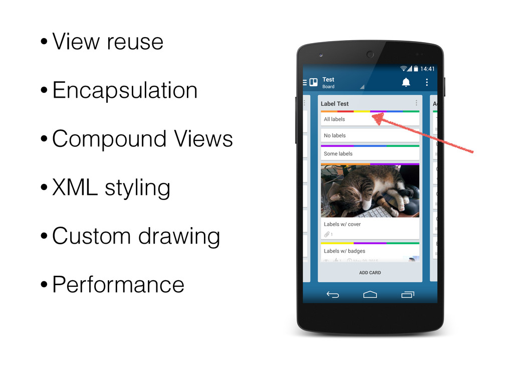 • View reuse • Encapsulation • Compound Views •...