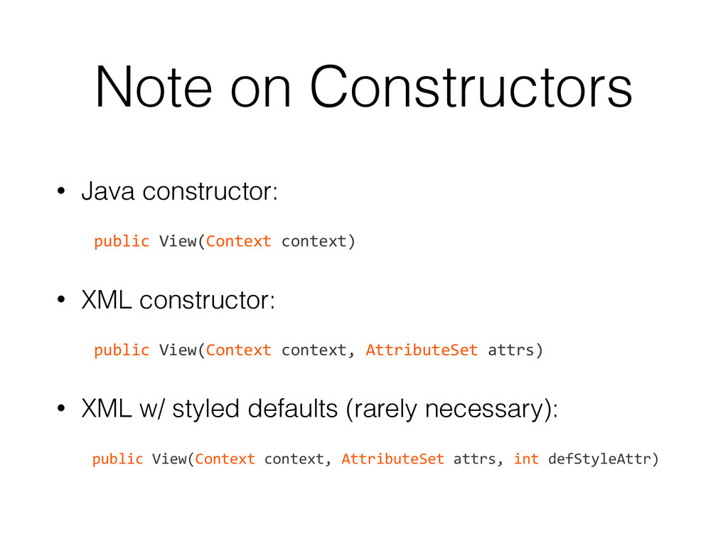 Note on Constructors • Java constructor: ! 	