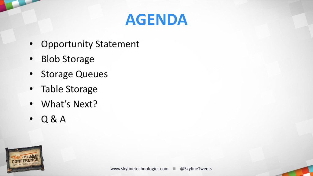 • Opportunity Statement • Blob Storage • Storag...