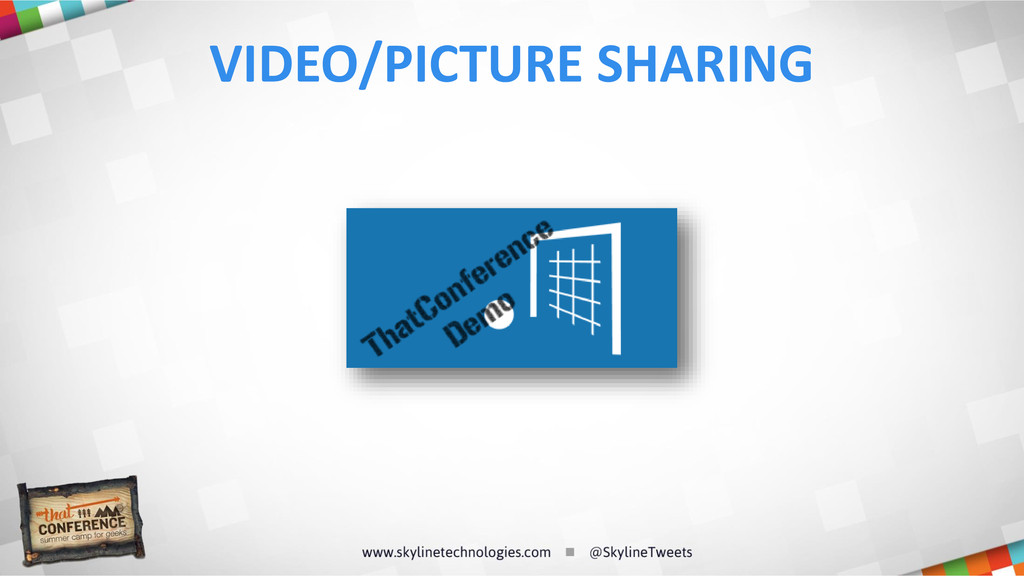 VIDEO/PICTURE SHARING