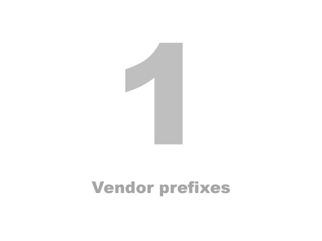 1 Vendor prefixes