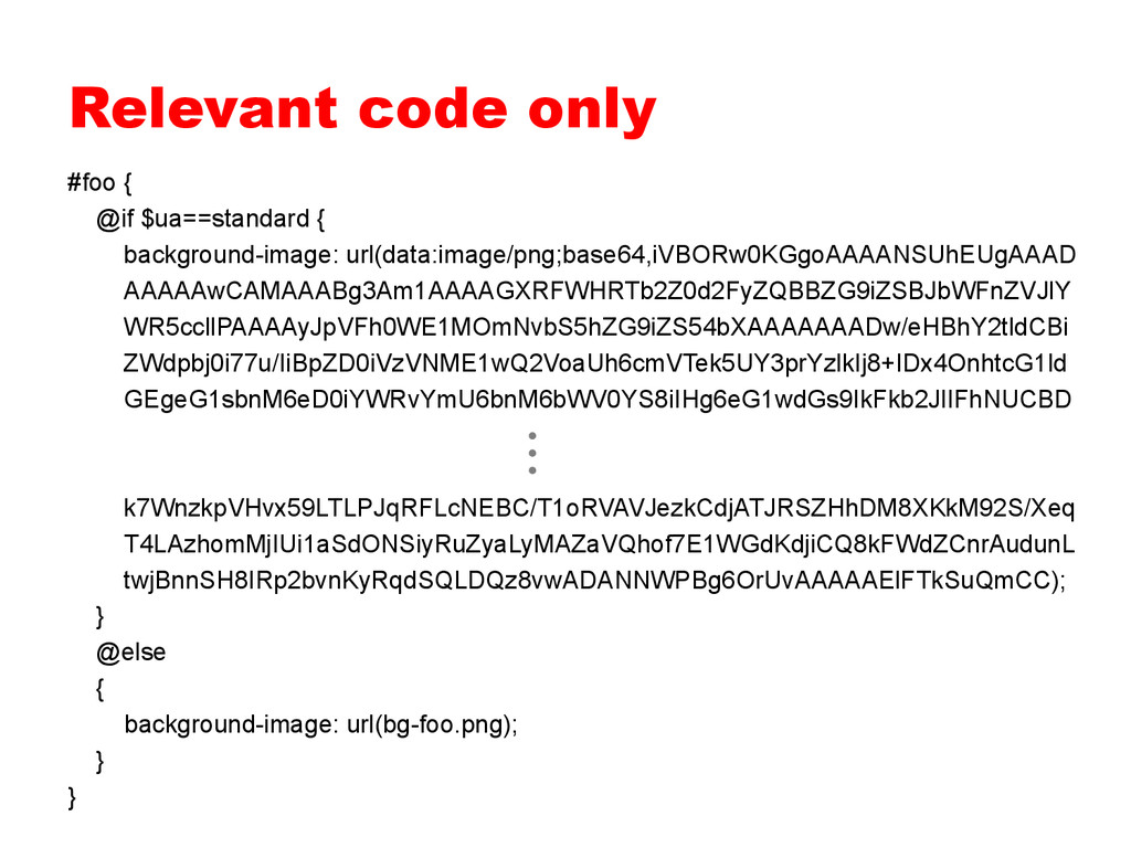 Relevant code only #foo { @if $ua==standard { }...
