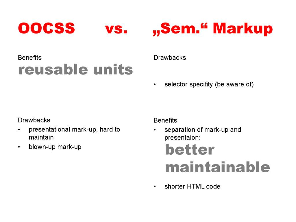 "OOCSS vs. ""Sem."" Markup Benefits Drawbacks • s..."