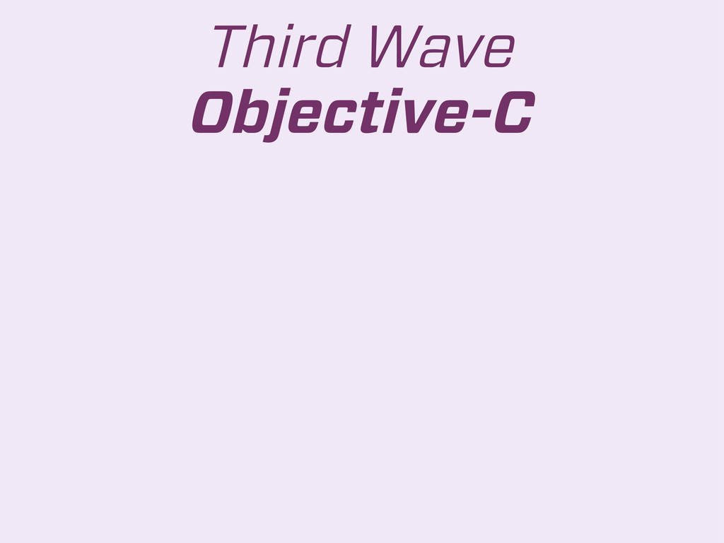Third Wave Objective-C