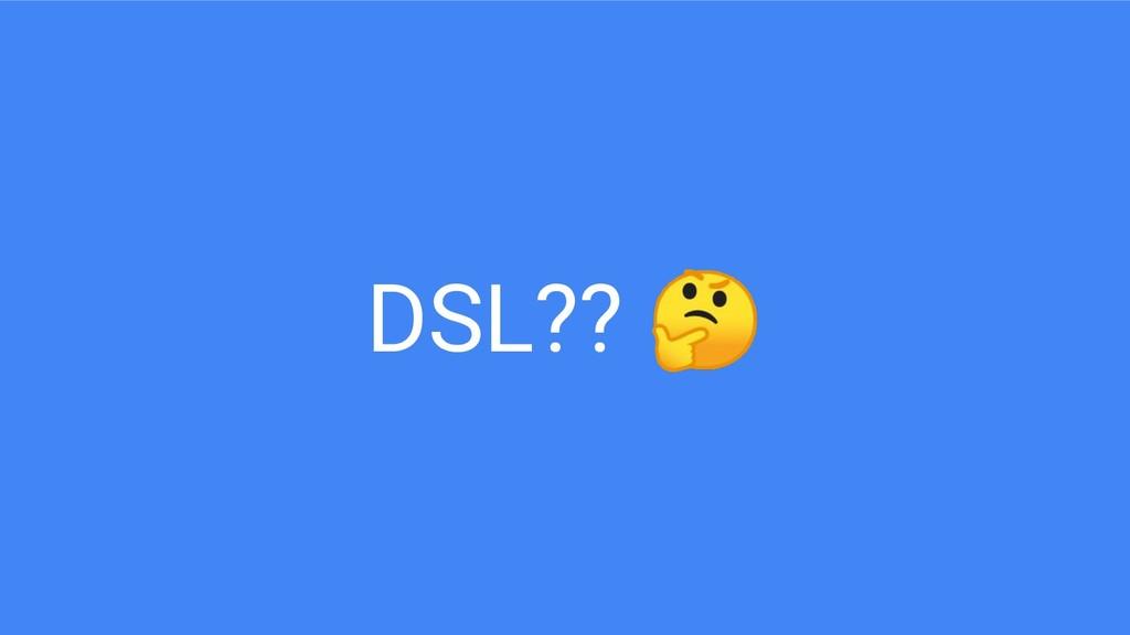 DSL??