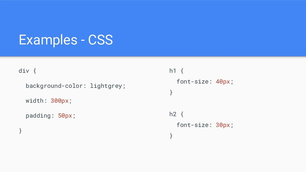 Examples - CSS div { background-color: lightgre...