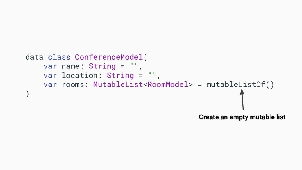 data class ConferenceModel( var name: String = ...