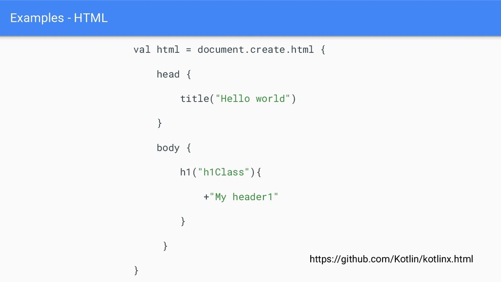Examples - HTML val html = document.create.html...