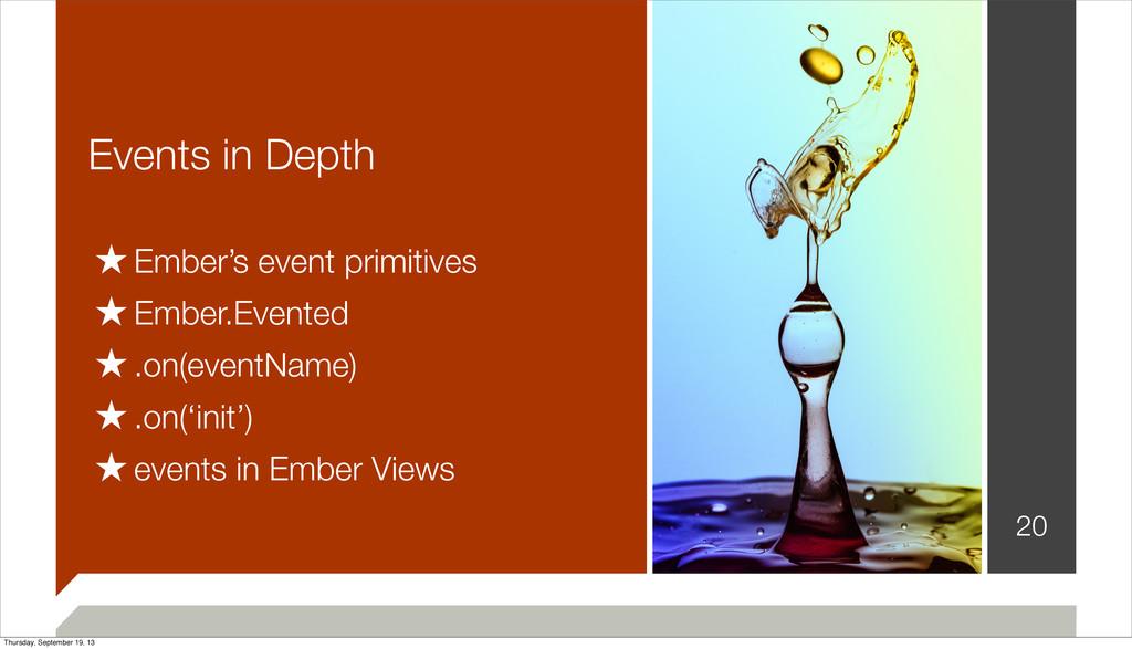 Events in Depth 20 ★Ember's event primitives ★E...