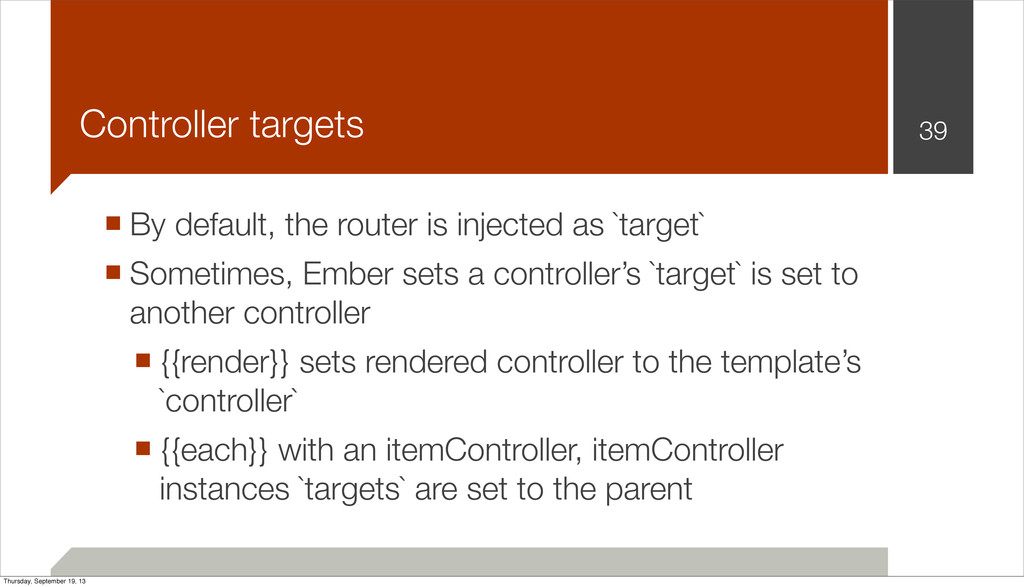 Controller targets ■ By default, the router is ...