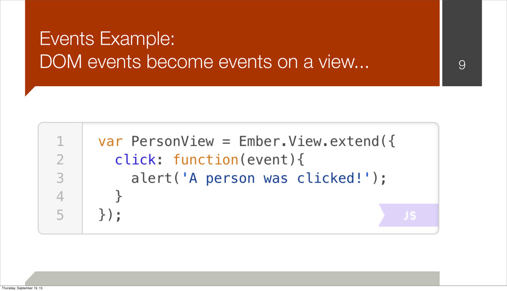 9 Events Example: DOM events become events on a...