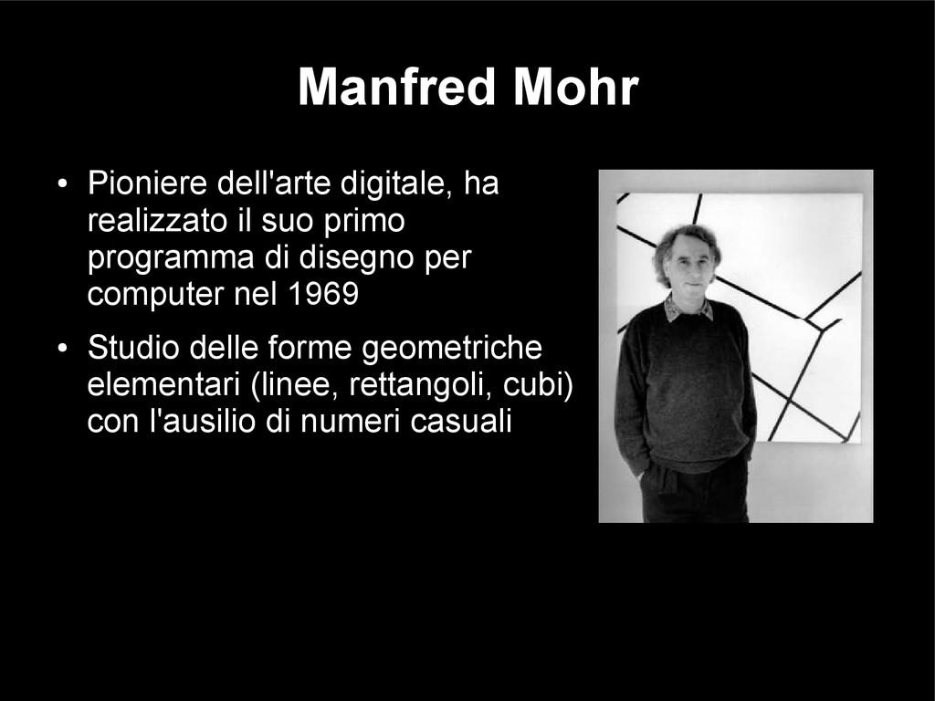 Manfred Mohr ● Pioniere dell'arte digitale, ha ...