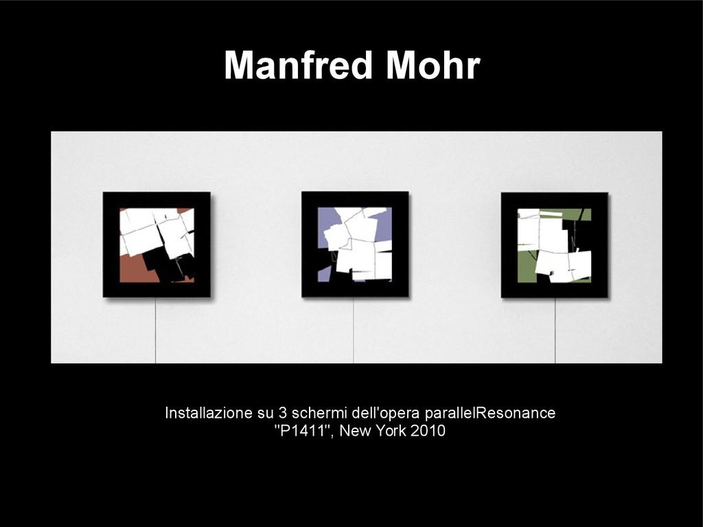 Manfred Mohr Installazione su 3 schermi dell'op...