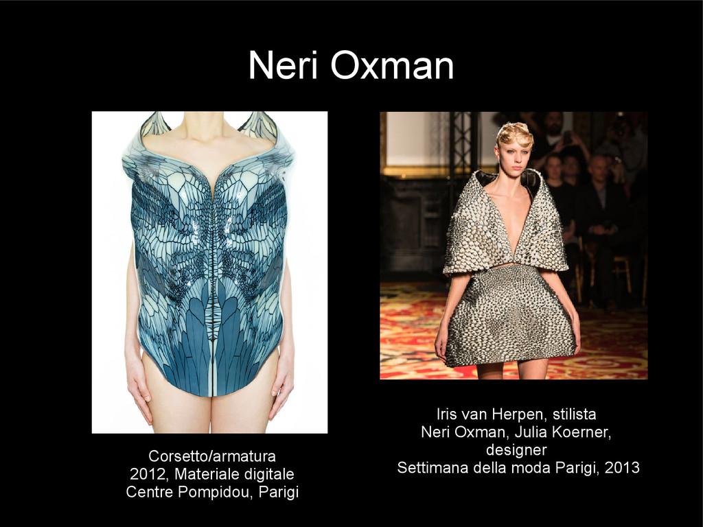 Neri Oxman Corsetto/armatura 2012, Materiale di...