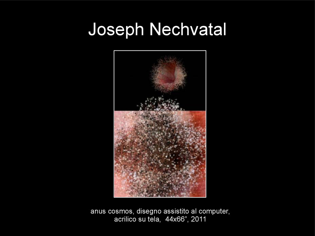 Joseph Nechvatal anus cosmos, disegno assistito...