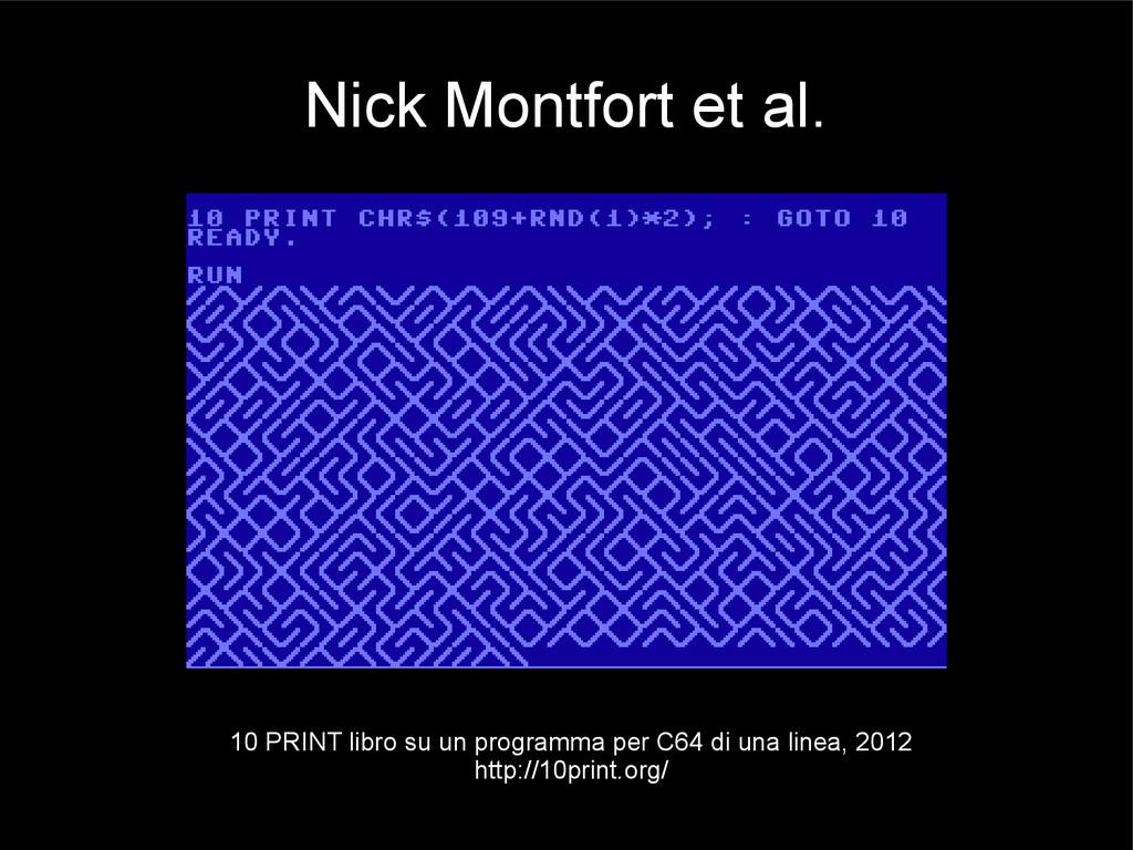Nick Montfort et al. 10 PRINT libro su un progr...