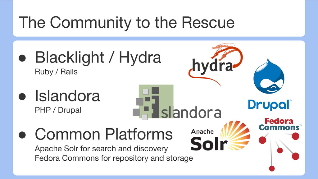 The Community to the Rescue ● Blacklight / Hydr...