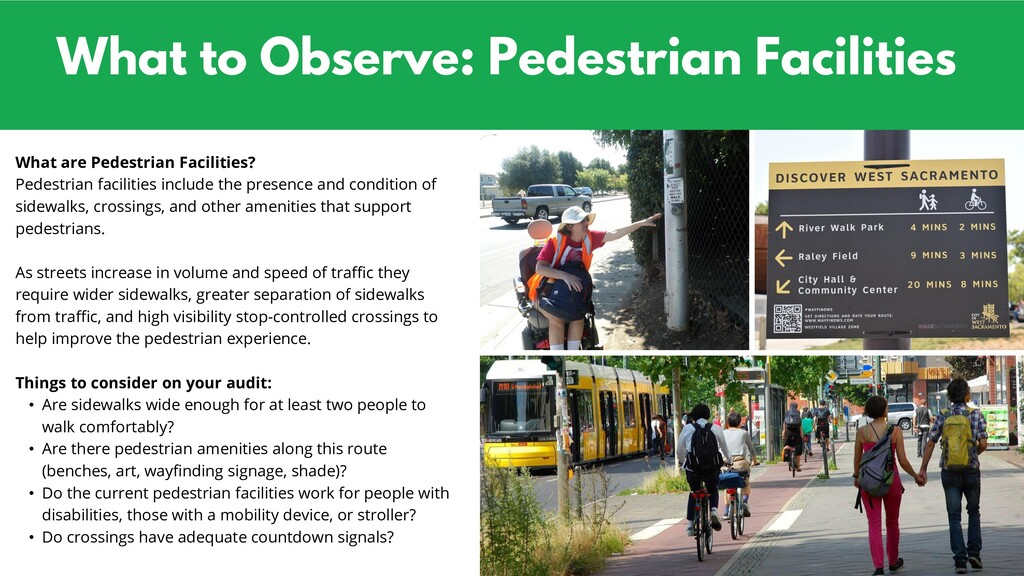 What to Observe: Pedestrian Facilities What are...