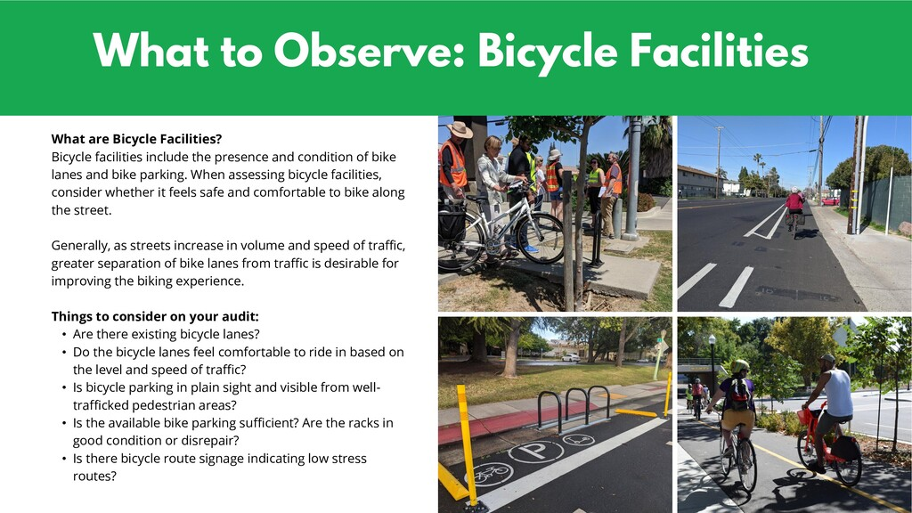 What to Observe: Bicycle Facilities What are Bi...