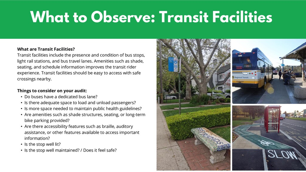 What to Observe: Transit Facilities What are Tr...