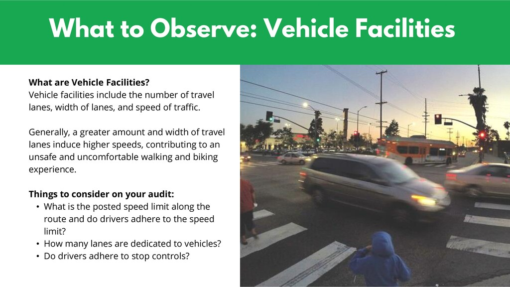 What to Observe: Vehicle Facilities What are Ve...