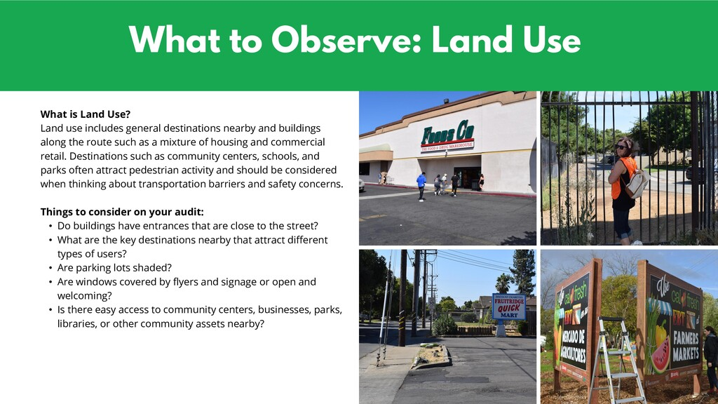 What to Observe: Land Use What is Land Use? Lan...