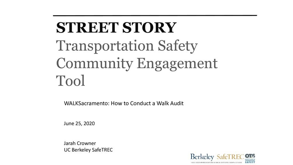 STREET STORY Transportation Safety Community En...