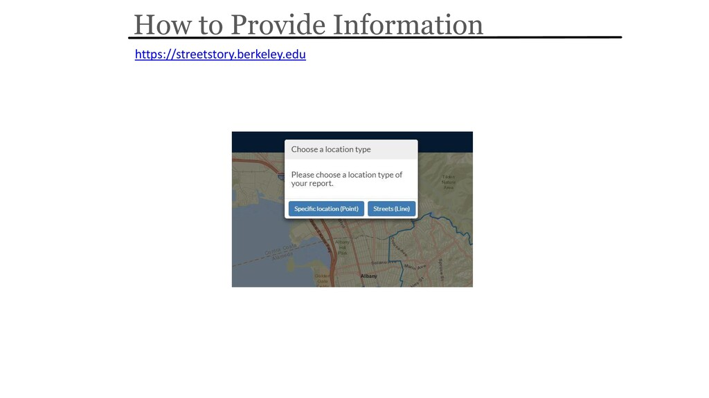 How to Provide Information https://streetstory....