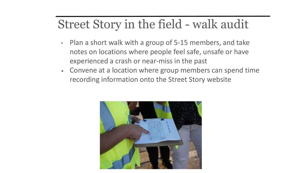 Street Story in the field - walk audit • Plan a...