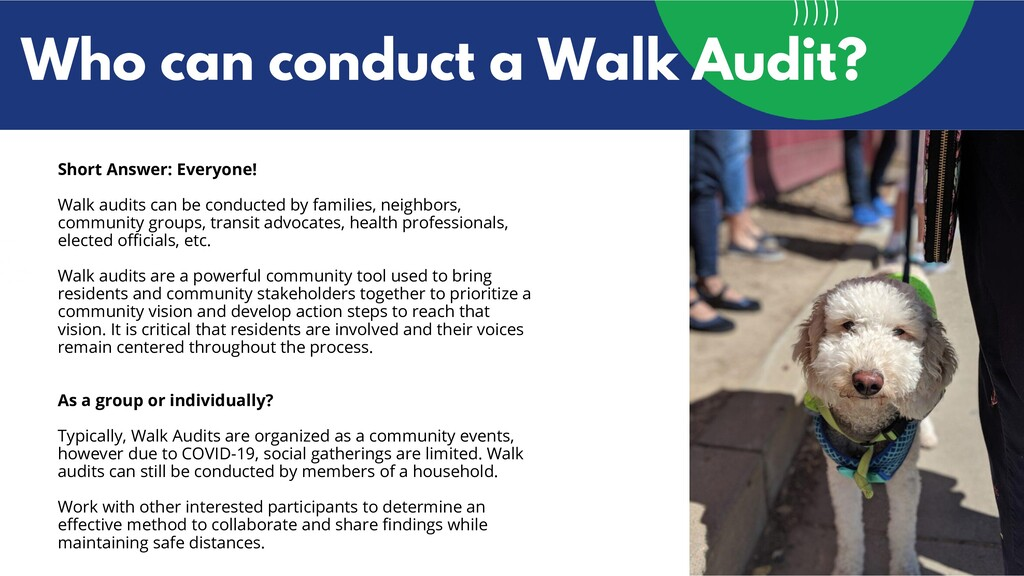 Who can conduct a Walk Audit? Short Answer: Eve...