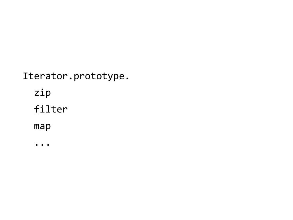 Iterator.prototype.    zip    ...