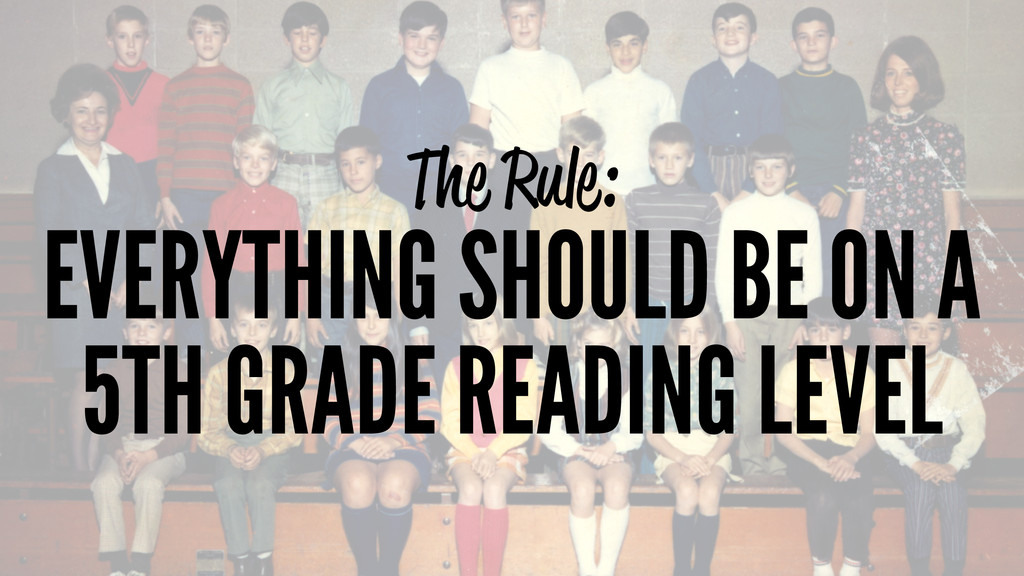 The Rule: EVERYTHING SHOULD BE ON A 5TH GRADE R...