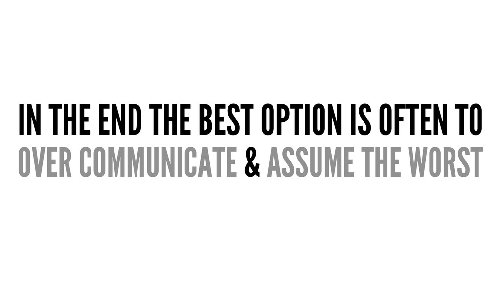 IN THE END THE BEST OPTION IS OFTEN TO OVER COM...