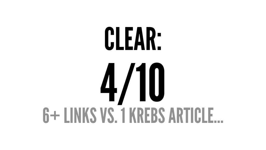 CLEAR: 4/10 6+ LINKS VS. 1 KREBS ARTICLE...