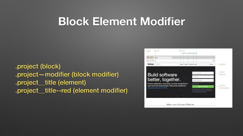 Block Element Modifier .project (block) .project...