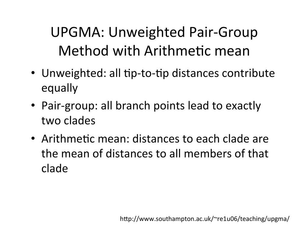 UPGMA: Unweighted Pair-‐Group  Method...