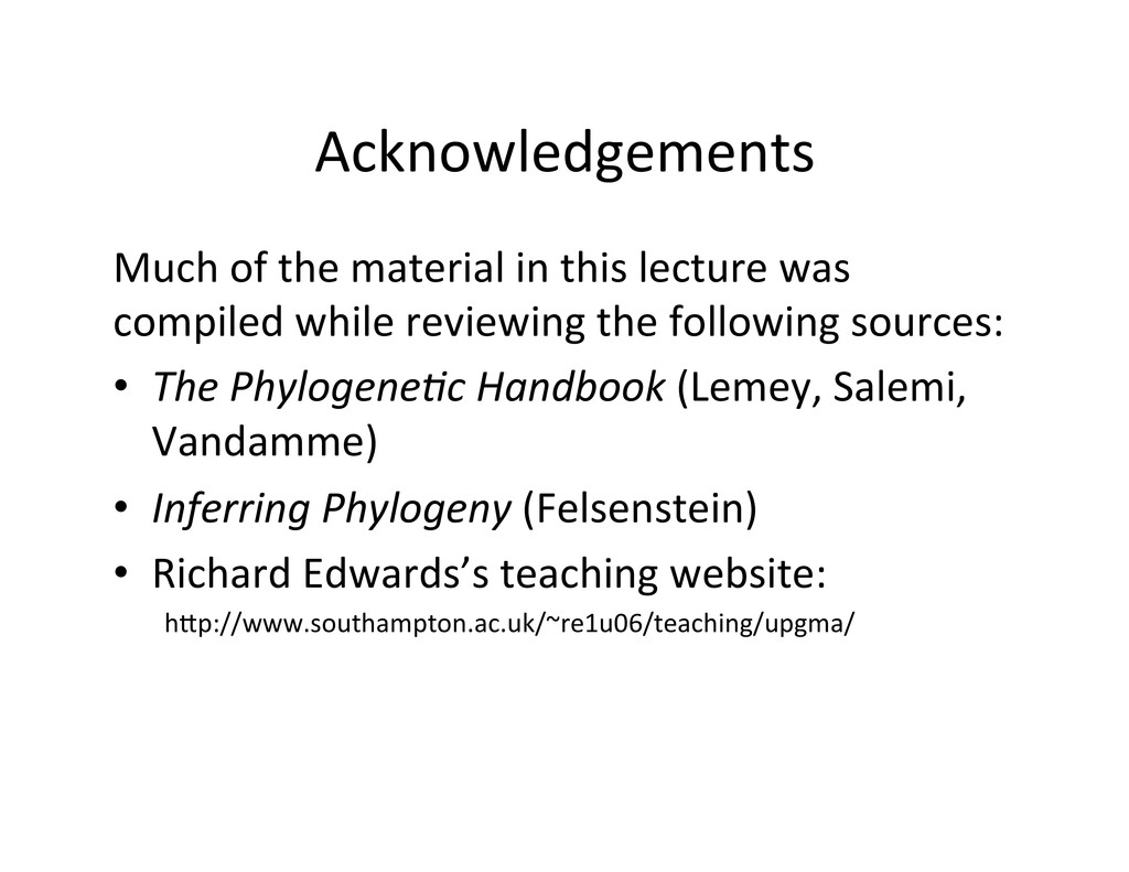 Acknowledgements  Much of the mater...