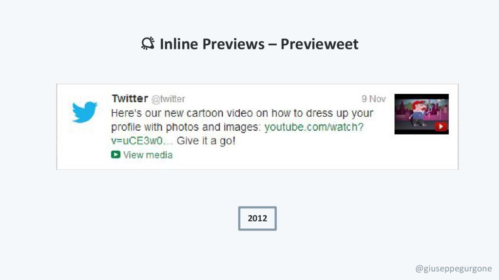 @giuseppegurgone 2012 Inline Previews – Preview...