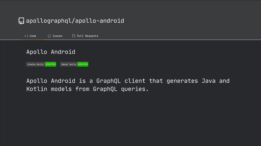apollographql/apollo-android Code ! Issues Pull...