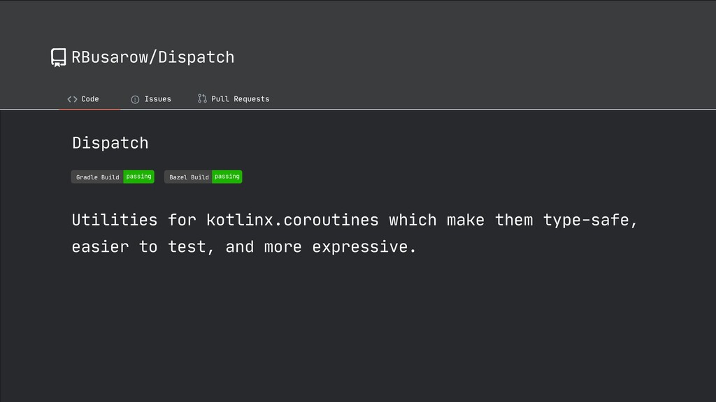 RBusarow/Dispatch Code ! Issues Pull Requests D...